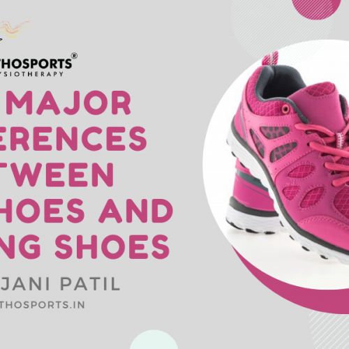 The Major Differences between Gym Shoes and Running Shoes – Dr. Rajani Patil, Orthosports Physiotherapy