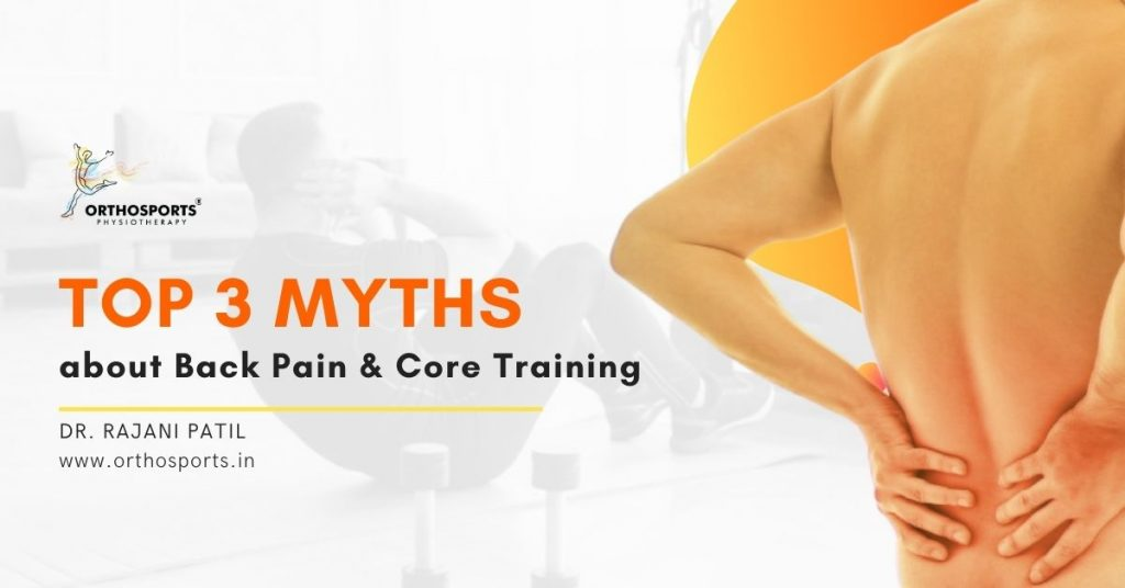Top Myths about Back Pain and Core Training